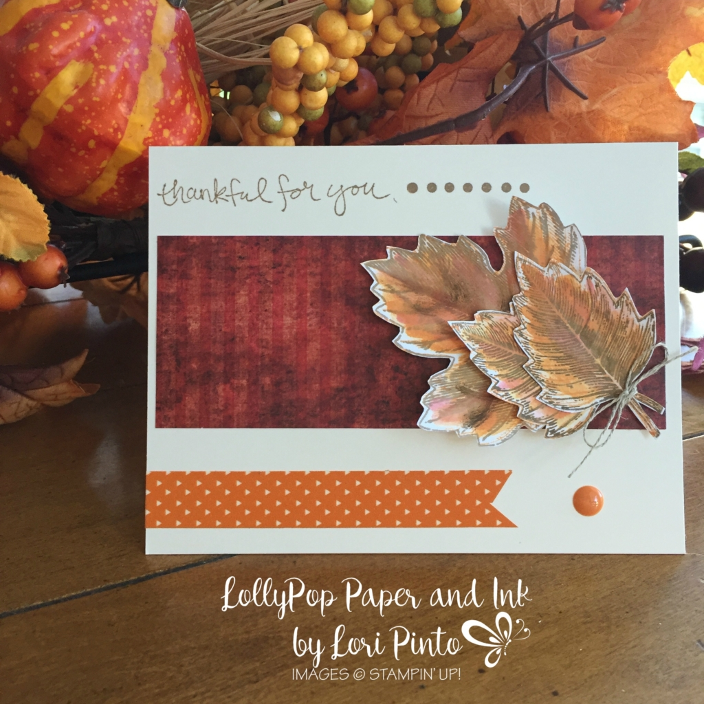 Stampin' Up! Vintage Leaves, Thankful for you, Leaflets Framelits Dies
