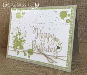 stampin' up!, #loripinto, #lollypoppaperandink, stylized happy birthday, gorgeous grunge, belated birthday card