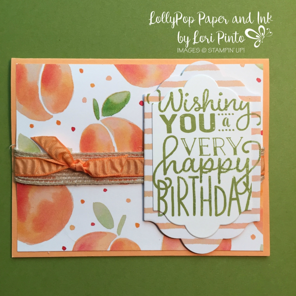 Stampin' Up!, Fruit Stand, Big on Birthdays, Peekaboo Peach