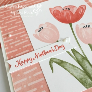 Stampin' Up!, Tranquil Tulips, Delightful Daisy DSP, Mother's Day