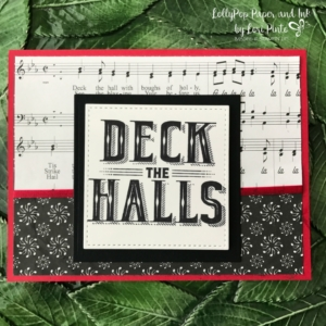Stampinup!, Carols of Christmas, Deck The Halls, Merry Music Specialty DSP by Lori Pinto