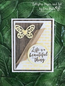 Stampinup!, Colorful Seasons stamp set, Bold Butterfly Framelits Dies, Layering Circles Framelits Dies, Embossing Paste, Wood Textures DSP by Lori Pinto 1