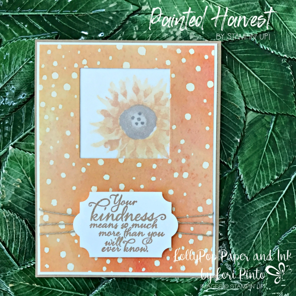 Stampinup!, Painted Harvest Stamp Set, Painted Autumn DSP, Kindness, by Lori Pinto 3