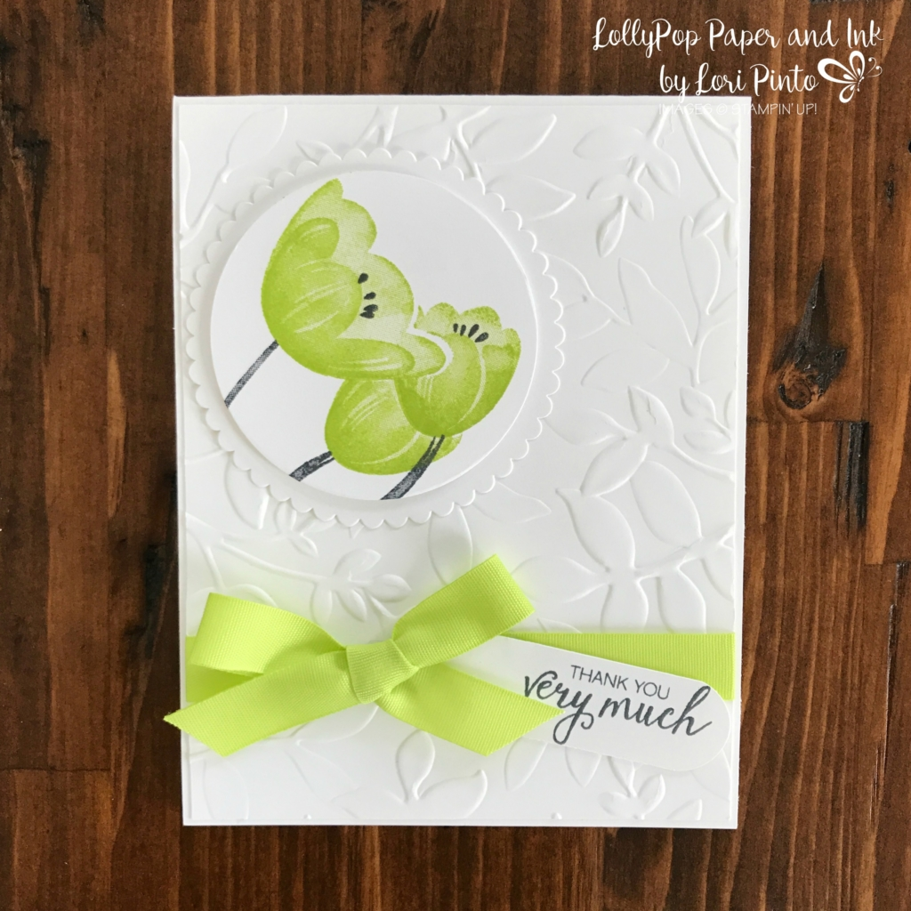 Stampinup!, Tranquil Tulips, Bunches of Blossoms, Layering Leaves Embossing Folder, Layering Circles Framelits Dies, by Lori Pinto2