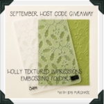 September Host Code Giveaway – Holly Textured Impressions Embossing Folder
