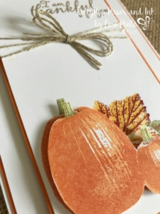 Stampinup!, Gourd Goodness, Painted Harvest, Thankful by Lori Pinto2