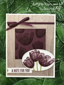 Stampinup!, Tranquil Tulips, Wood Words stamp set, Wood Textures DSP Stack, Fresh Fig by Lori Pinto