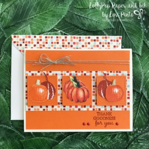 Stampinup!, Thank Goodness Stamp Set, Painted Autumn DSP, #tttc019 by Lori Pinto2