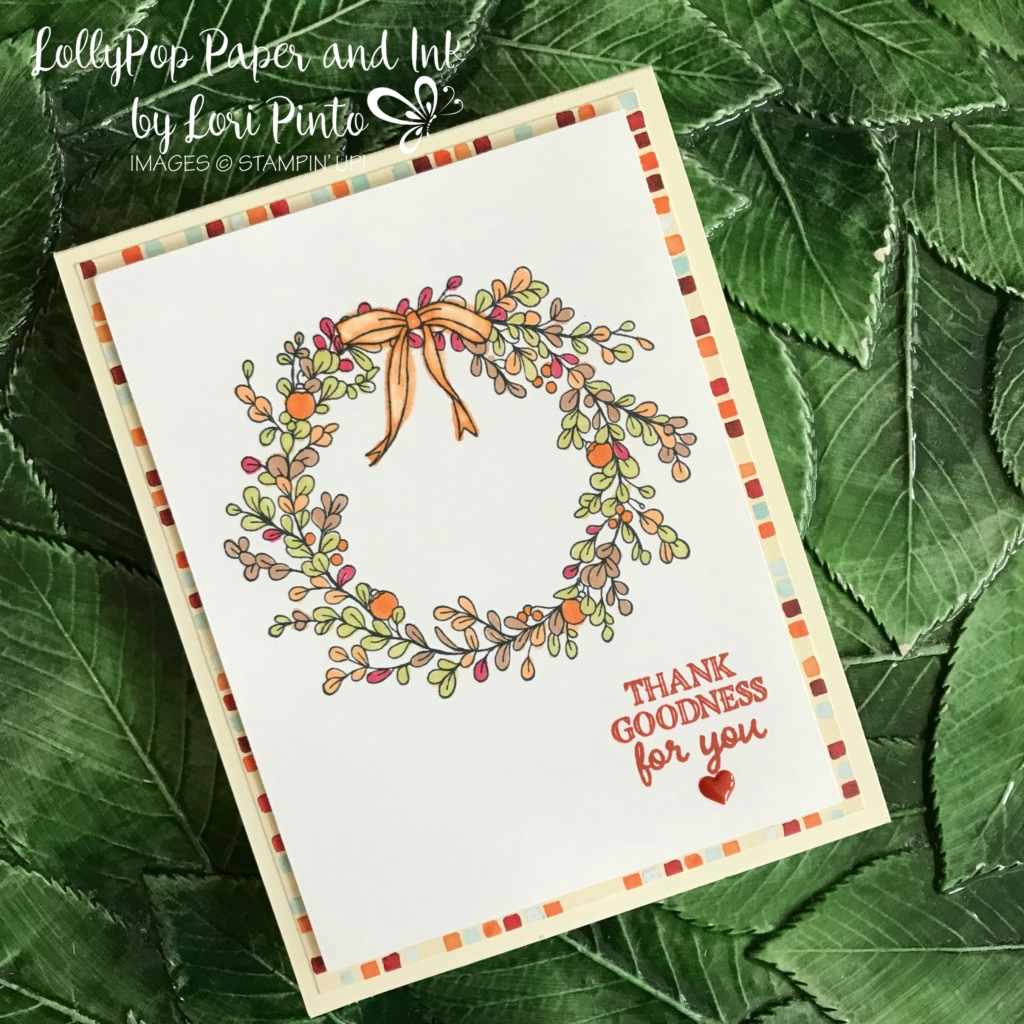 Stampin'Up!, Stampinup!, Feeling of Christmas Stamp Set, Gourd Goodness Stamp Set, Painted Autumn DSP, Stampin' Blends Markers Thankful Card by Lori Pinto2