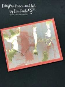 Stampinup! Stampin'Up! Painted with Love DSP Petal Palette Gold Embossing by Lori Pinto