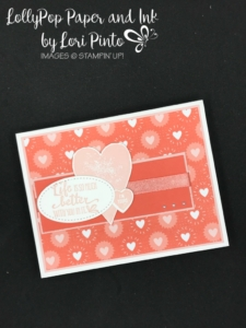 Stampinup! Stampin'Up!, Free Sale-A-Bration Item, Bubbles & Fizz DSP with Petal Palette and Sure Do Love You Stamp Set Valentine's Card by Lori Pinto