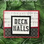 Deck The Halls With Carols of Christmas