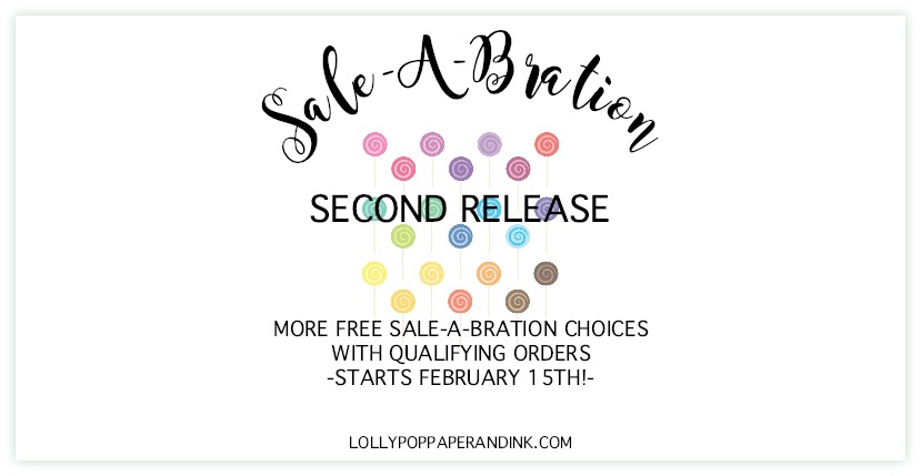 Sale-A-Bration 2nd Release Archives - LollyPop Paper and Ink